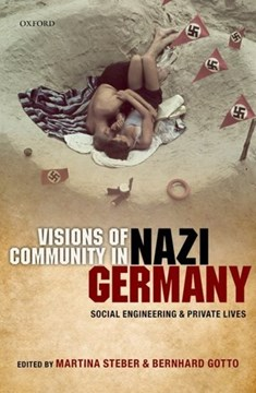 Visions of community in Nazi Germany by Martina Steber