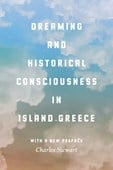 Dreaming and historical consciousness in island Greece