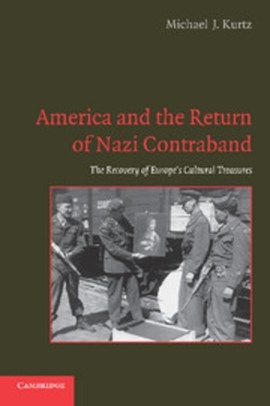 America and the return of Nazi contraband by Michael J. Kurtz