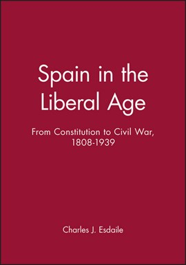 Spain in the liberal age by Charles J. Esdaile