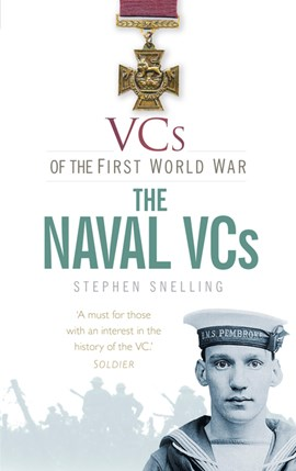 The naval VCs by Stephen Snelling
