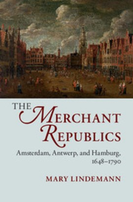 The merchant republics by Mary Lindemann