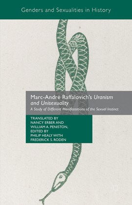 Marc-André Raffalovich's uranism and unisexuality by Nancy Erber