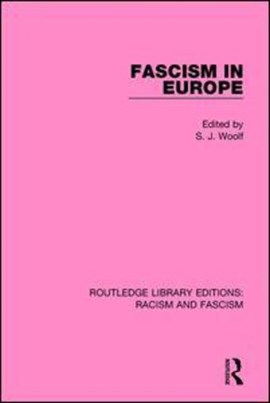 Fascism in Europe by S.J. Woolf