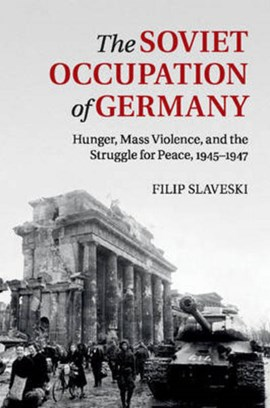 The Soviet occupation of Germany by Filip Slaveski