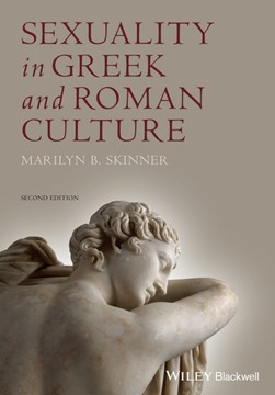 Sexuality in Greek and Roman culture by Marilyn B Skinner