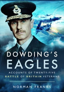 Dowding's eagles by Norman Franks