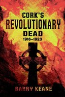 Cork's revolutionary dead 1916-1923
