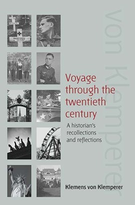 Voyage through the twentieth century by Klemens von Klemperer
