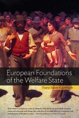 European foundations of the welfare state by Franz-Xaver Kaufmann