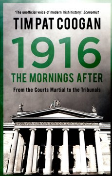 1916 The Mornings After H/B by Tim Pat Coogan