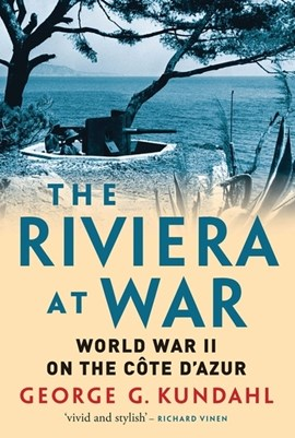 The Riviera at war by George G. Kundahl