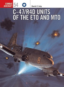 C-47/R4D units in the ETO and MTO by David Isby