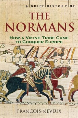 A brief history of the Normans by François Neveux