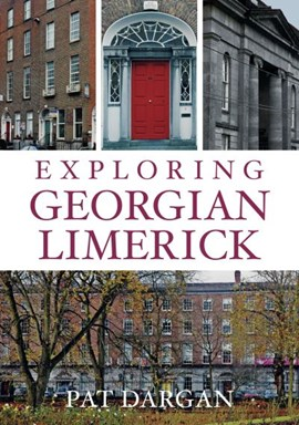 Exploring Georgian Limerick by Pat Dargan