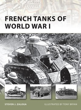 French Tanks Of World War 1  P/B by Steven Zaloga