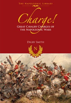 Charge! by Digby Smith
