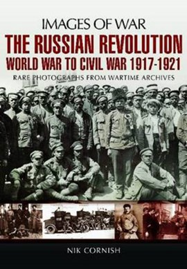 The Russian Revolution by Nik Cornish