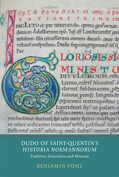 Dudo of Saint-Quentin's Historia Normannorum by Benjamin Pohl
