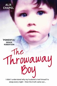 The throwaway boy by Alix Chapel