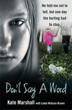 Don't say a word by Kate Marshall