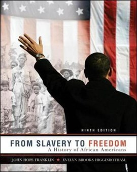 From slavery to freedom by John Hope Franklin