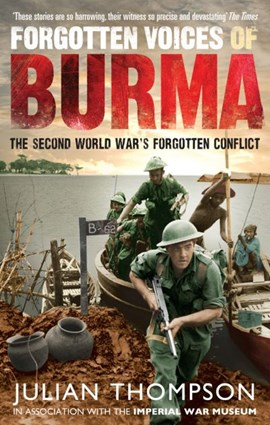 Forgotten voices of Burma by Julian Thompson