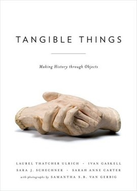 Tangible things by Laurel Thatcher Ulrich