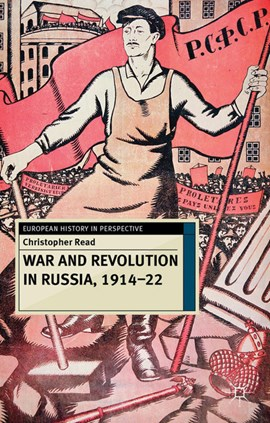 War and revolution in Russia, 1914-22 by Christopher Read