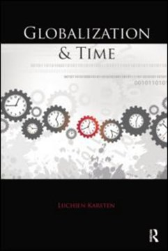 Globalization and Time by Luchien Karsten