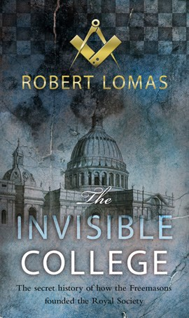 The invisible college by Robert Lomas