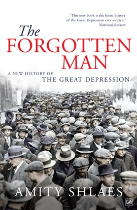 The forgotten man by Amity Shlaes