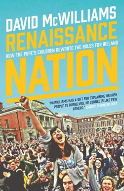 Renaissance nation by David McWilliams