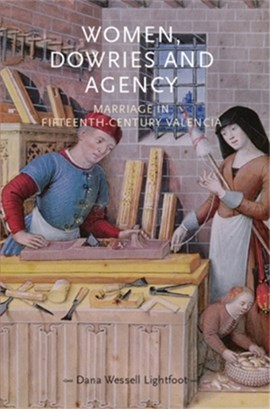 Women, dowries and agency by Pamela Sharpe