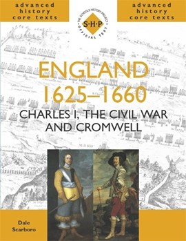 England 1625-1660 by Dale Scarboro