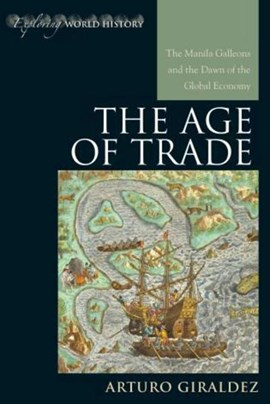 The age of trade by Arturo Giráldez