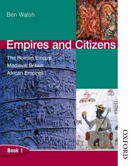 Empires and citizens. Book 1 by Ben Walsh