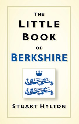 The little book of Berkshire by Stuart Hylton