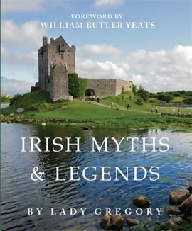 Irish myths and legends by Gregory