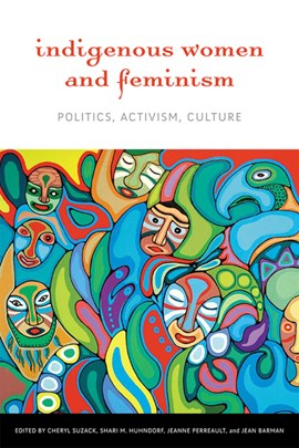 Indigenous women and feminism by Cheryl Suzack