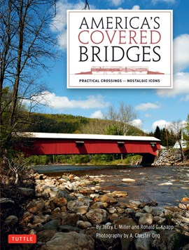 America's covered bridges by Terry E. Miller