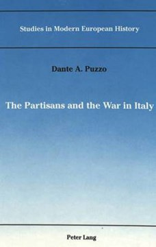 The partisans and the war in Italy by Dante Puzzo