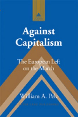 Against capitalism by William A Pelz