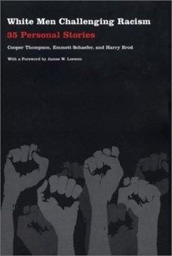 White men challenging racism by Cooper Thompson