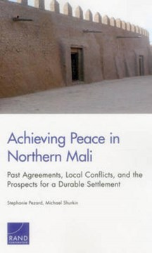 Achieving Peace in Northern Mali by Stéphanie Pézard