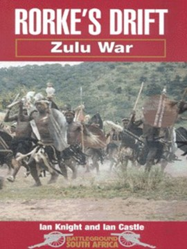 Rorke's Drift by Ian Knight