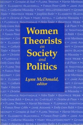 Women Theorists on Society and Politics by Lynn McDonald