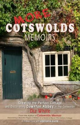 More Cotswolds Memoirs by Diz White