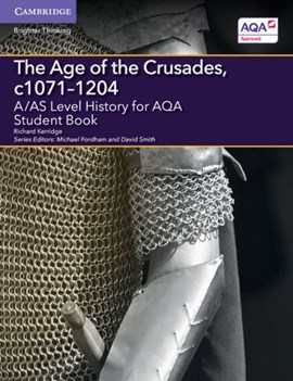 The age of the Crusades, c1071-1204. Student book by Richard Kerridge
