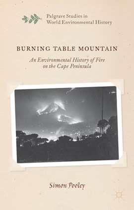 Burning Table Mountain by S. Pooley